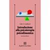 Introduzione alla psicoterapia psicodinamica  Glen O. Gabbard   Raffaello Cortina Editore