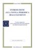 Introduzione alla Tavola Periodica degli Elementi (Copertina rovinata)  Emma Pistelli   Salus Infirmorum