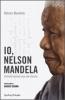 Io, Nelson Mandela. Conversazioni con me stesso  Nelson Mandela   Sperling & Kupfer