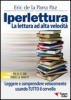 Iperlettura. La lettura ad alta velocit  Eric De la Parra Paz   Essere Felici