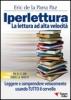 Iperlettura. La lettura ad alta velocità  Eric De la Parra Paz   Essere Felici
