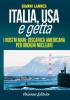 Italia, Usa e Getta  Gianni Lannes   Arianna Editrice