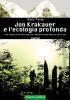 Jon Krakauer e l'ecologia profonda (ebook)  Adele Tiengo   Arianna Editrice
