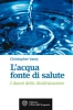 L'acqua fonte di salute  Christopher Vasey   L'Et dell'Acquario Edizioni