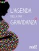 L'Agenda della mia Gravidanza (con DVD)  Giorgio Gottardi   Red Edizioni