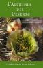 L'Alchimia del Deserto (Copertina rovinata)  Kemp Scherer Cynthia Athina   Bruno Galeazzi Editore