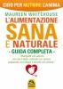 L'Alimentazione Sana e Naturale  Maureen Whitehouse   Macro Edizioni