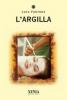 L'Argilla  Luca Fortuna   Xenia Edizioni