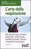 L'arte della respirazione  Nancy Zi   Red Edizioni