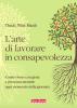 L'arte di lavorare in consapevolezza  Thich Nhat Hanh   Terra Nuova Edizioni