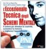 L'Eccezionale Tecnica degli Schemi Mentali (Copertina rovinata)  Eric De la Parra Paz Maria Del Carmen Madero Vega  Essere Felici