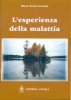 L'esperienza della malattia  Maria Teresa Crovetto   Editrice Ancilla