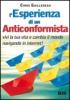 L'Esperienza di un Anticonformista  Chris Guillebeau   Bis Edizioni