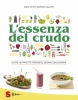 L'essenza del crudo  David Côté Mathieu Gallant  Sonda Edizioni