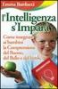 L'intelligenza s'impara  Emma Barducci   Edizioni Sì