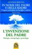 L'Invenzione del Padre - volume primo  Antonio Bertoli   Macro Edizioni