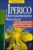 L'Iperico. L'antidepressivo naturale  Giuseppe Chia   Macro Edizioni