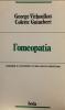 L'Omeopatia. Origine e avvenire di una nuova medicina (Copertina rovinata)  George Vithoulkas Colette Guinebert  Edizioni Borla