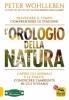 L'Orologio della Natura  Peter Wohlleben   Macro Edizioni