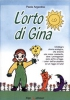L'orto di Gina  Paola Argentino   Erga Edizioni