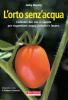 L'orto senz'acqua  Jacky Dupety   Terra Nuova Edizioni