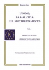 L'Uomo, la Malattia e il suo Trattamento - 1 vol. (ebook)  Roberto Gava   Salus Infirmorum