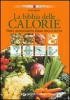 La bibbia delle calorie  Elio Muti   Giunti Demetra