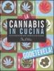 La cannabis in cucina  Tim Pilcher   L'Airone Editrice
