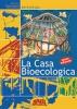 La Casa Bioecologica  Karl Lotz Ernt Francesco Marinelli Barbara Bonadies Terra Nuova Edizioni
