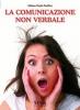 La comunicazione non verbale  Liliana Paola Pacifico   Xenia Edizioni
