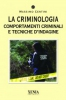 La criminologia  Massimo Centini   Xenia Edizioni
