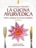 La cucina ayurvedica  Amadea Morningstar Urmila Desai  Edizioni il Punto d'Incontro