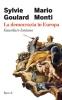 La democrazia in Europa  Mario Monti Sylvie Goulard  Rizzoli