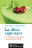 La dieta agar-agar  Anne Dufour Carole Garnier  L'Età dell'Acquario Edizioni
