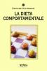 La dieta comportamentale  Damiano Galimberti   Xenia Edizioni
