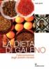 La Dieta di Galeno  Mark Grant   Edizioni Mediterranee