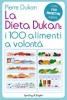 La Dieta Dukan: I 100 alimenti a volont  Pierre Dukan   Sperling &amp; Kupfer