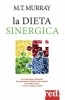 La Dieta Sinergica  Michael T. Murray   Red Edizioni