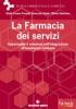 La Farmacia dei servizi  Giulio Cesare Pacenti Giancarlo Nadin Wilson Salemme Tecniche Nuove