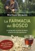 La Farmacia del Bosco  Markus Strauss   Edizioni il Punto d'Incontro