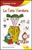 La Fata Verdura  Giuseppe Viroli   Edizioni Sì