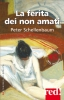 La ferita dei non amati  Peter Schellenbaum   Red Edizioni