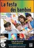La festa dei bambini  Ornella Ercolini Alessandro Valli  Edizioni Fag