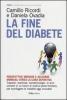 La fine del diabete  Camillo Ricordi Daniela Ovadia  Baldini Castoldi Dalai