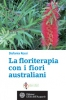 La floriterapia con i fiori australiani  Stefania Rossi   L'Et dell'Acquario Edizioni