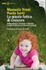 La giusta fatica di crescere  Paolo Sarti Manuela Trinci  Urra Edizioni