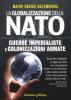 La Globalizzazione della Nato  Mahdi Darius Nazemroaya   Arianna Editrice