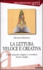 La lettura veloce e creativa  Maurizio Barbarisi   L'Airone Editrice