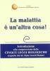 La Malattia è un'Altra Cosa  Marco Pfister Simona Cella  Secondo Natura Editore