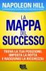La Mappa del Successo  Napoleon Hill   Bis Edizioni